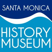 The Santa Monica History Museum–This Month's Spotlighted Charity