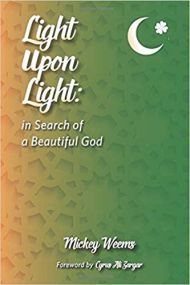 Light Upon Light: In Search of a Beautiful God