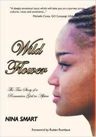 Wild Flower – The True Story of a Romanian Girl in Africa