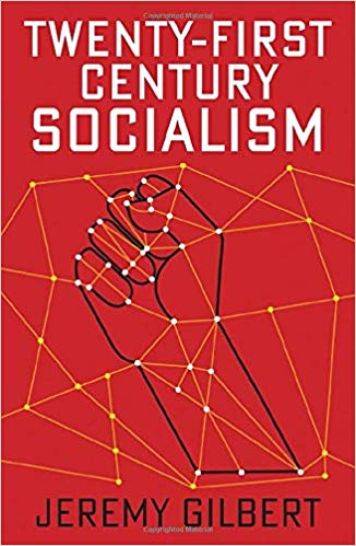 Twenty-First Century Socialism (Radical Futures)